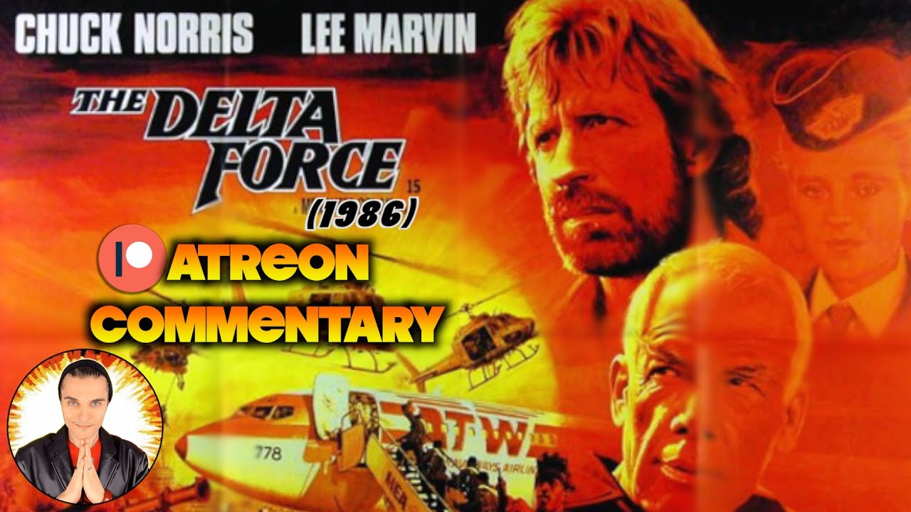 Download 80's Movie Commentary: THE DELTA FORCE (1986)