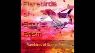 Flarebirds Of Scarlet Prism【Dynamix】