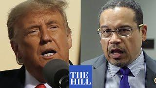 President Trump TEARS into Keith Ellison