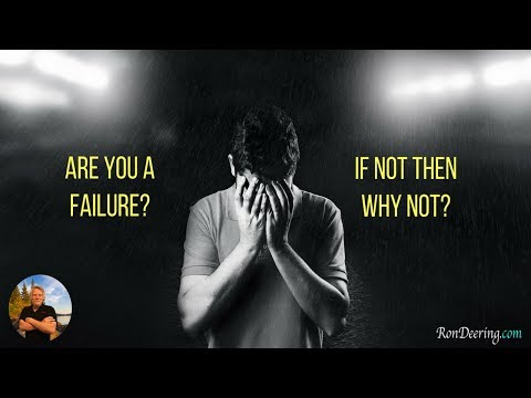 Are You A Failure? If Not Then Why Not