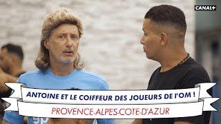 Antoine et le coiffeur des stars de l'OM