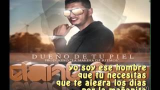 Dueño De Tu Piel - Dant Fino (Prod. by Kino La Makina De Ritmos) Canción Oficial  + Letra .HD