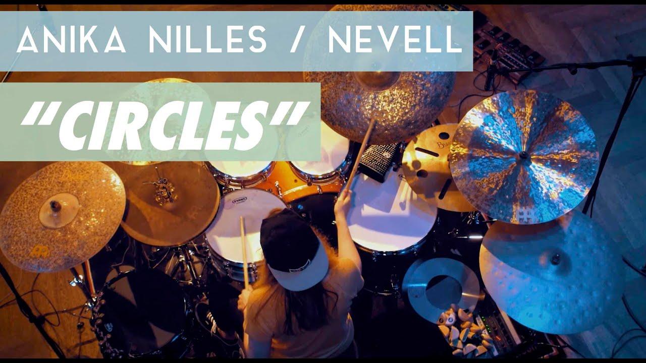 """Anika Nilles / NEVELL - """"Circles"""""""