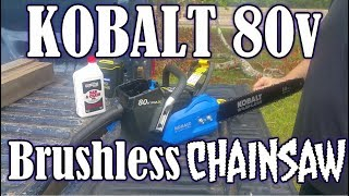 Kobalt 80V Brushless Chainsaw - Unboxing and Initial Reaction