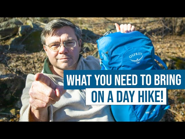 What YOU need to bring on a day hike - Day hiking essentials