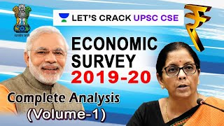 Economic Survey 2019-2020 | Detailed Explanation of Key Highlights and Policies | Volume - 1