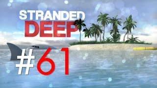 Stranded Deep #61: Das März-Update 0.03! Neue Features! (Alpha 0.03/Deutsch/1080p/60fps)