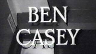 "♪ Theme from "" Ben Casey """