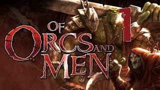 Of Orcs and Men - Walkthrough Parte 01 - Cap.1 - Campamento Orco (Inicio)
