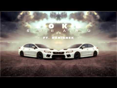 LOKU - Subaru ft Damianek prod Flow Beats reupload