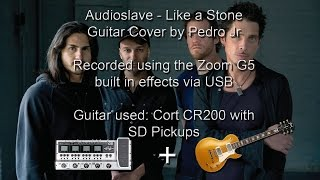 Audioslave - Like a Stone Guitar Cover - Zoom G5 USB Recording + Cort CR200