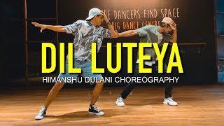 Dil Luteya - Jazzy B    Himanshu Dulani Dance Choreography