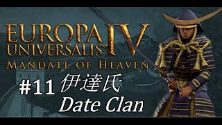 EU4 - Mandate of Heaven - Date Clan - Part 11