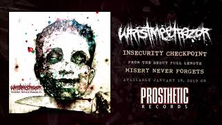 WRISTMEETRAZOR - INSECURITY CHECKPOINT (OFFICIAL AUDIO)