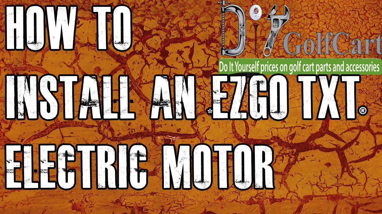 Ezgo High Torque Electric Motor Swap How To Install Golf Cart Wiring Diagrams 96 Episode 3 Youtube