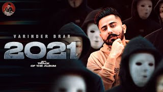 New Punjabi Song 2021 | 2021 - Varinder Brar  | Latest Punjabi Song 2021 | Jatt Life 2021
