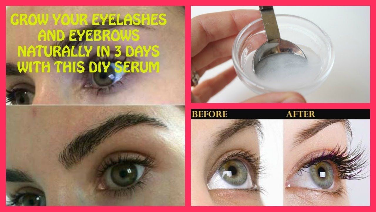 Diy Serum Grow Your Eyelashes Naturally In 3 Days With