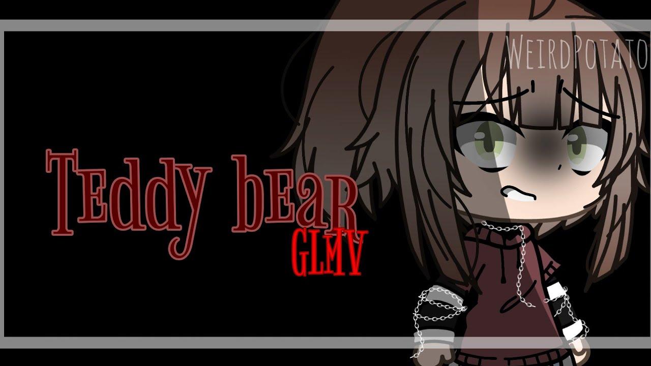 // • Teddy bear • // Glmv //