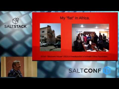 SaltConf15 - eHealth Africa - The Challenges of Salting Sub-Sahara Africa