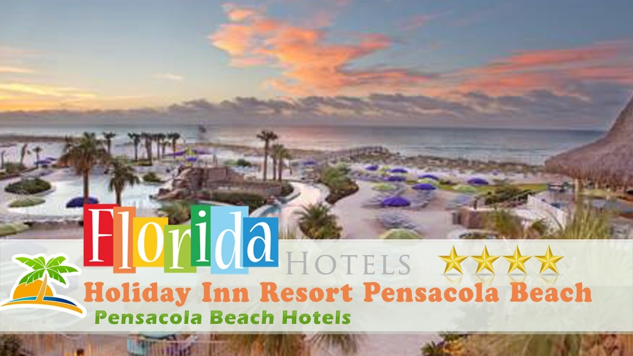 Holiday Inn Resort Pensacola Beach Gulf Front Hotels Florida