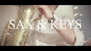 Sax & Keys - Promo