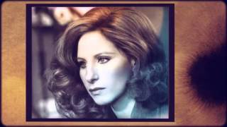 BARBRA STREISAND it had to be you