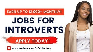 Top 6 Work at Home Jobs for Introverts: Earn $1,000+ Monthly Online
