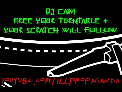 DJ Cam - Free Your Turntable and Your Scratch Will Follow