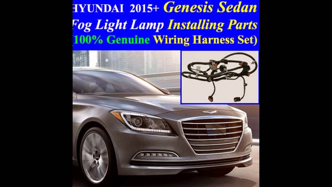 Fog Light Genuine Installing Parts Wiring Harness Kit For 20152017 Hyundai Genesis Sedanled Drl