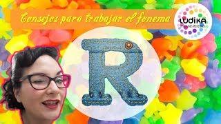 CONSEJO PARA TRABAJAR EL  FONEMA R