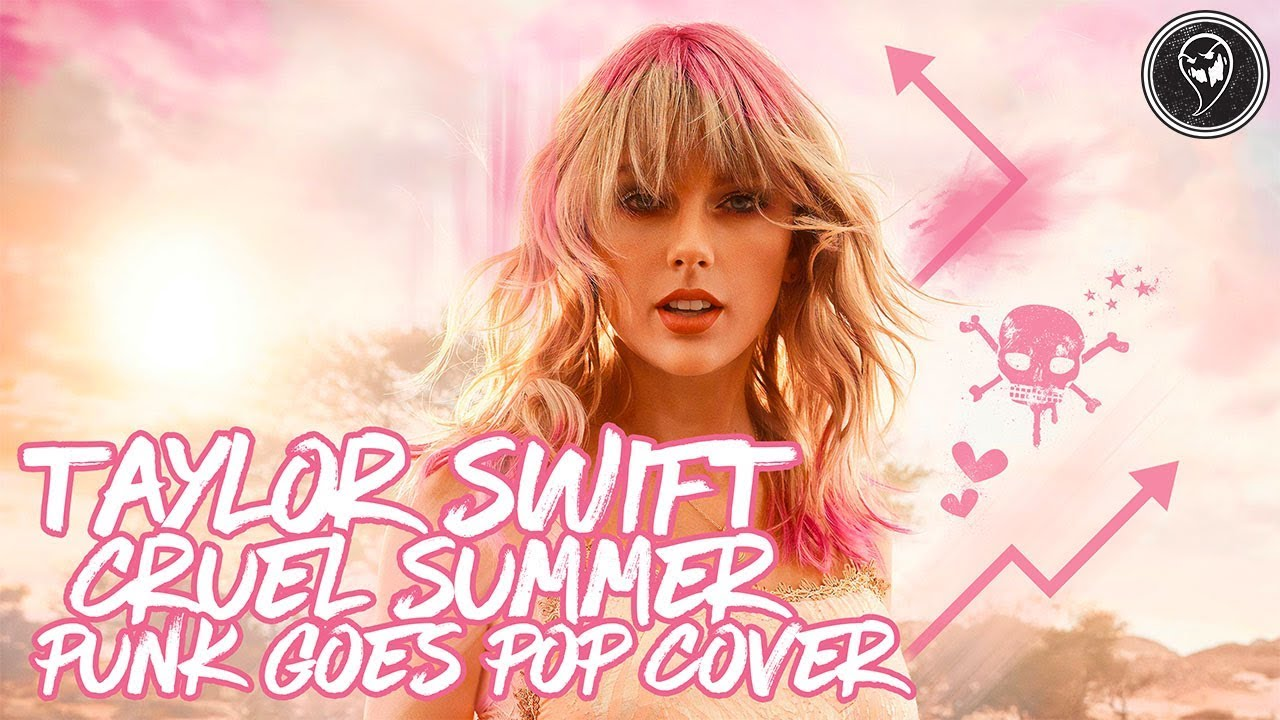 Taylor Swift Cruel Summer Band Versus Me Punk Goes Pop Cover Youtube