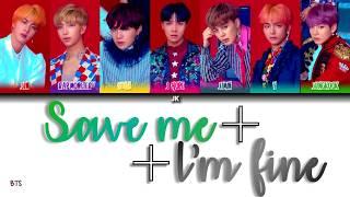 Download lagu BTS (방탄소년단) 'Save Me+I'm Fine' (Color Coded Lyrics) [HAN_ROM_ENG]