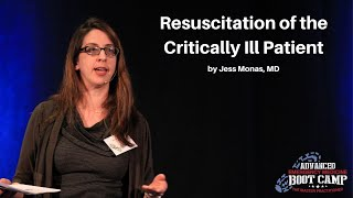 Resuscitation of the Critically Ill Patient   The Advanced EM Boot Camp
