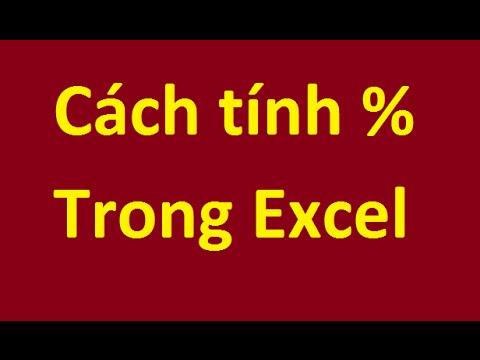 Cách tính phần trăm trong Excel