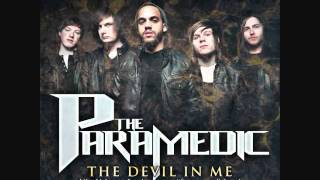 Watch Paramedic The Devil In Me video