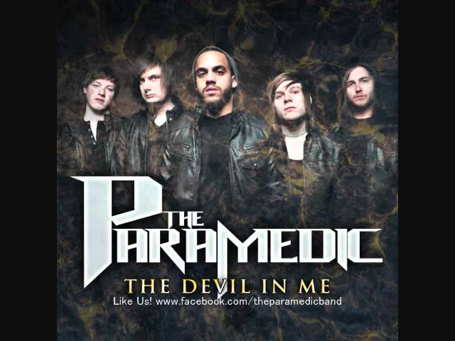 the-paramedic-the-devil-in-me-lyrics-and-free-download-link-paramedicrock