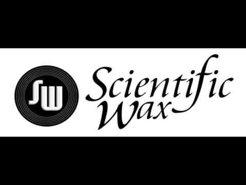 Scientific Wax Radio : 12 May 2013