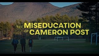 The Miseducation of Cameron Post - Online Exclusive UK Trailer - In Cinemas 7 September