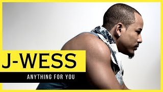 J-Wess Anything For You ft. Digga & Jerson Trinidad (Official Music Video)