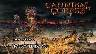 Cannibal Corpse Hollowed Bodies subtitulada en español (lyrics)