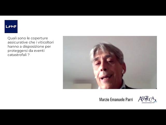 Le coperture assicurative per i viticoltori - Marzio Emanuele Parri (Assiteca)