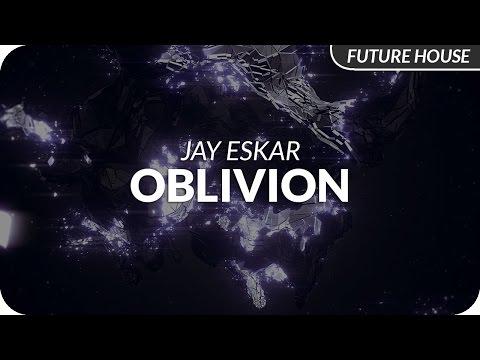 Jay Eskar - Oblivion