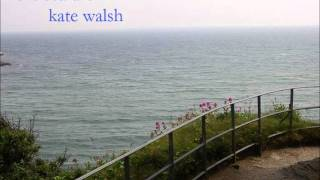 Seafarer  - Kate Walsh