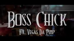 Boss Chick Isis The Goddess ft. Vegas Da Pimp