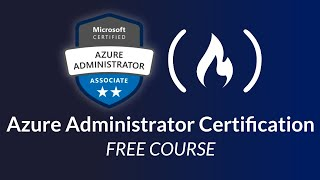 Azure Administrator Certification (AZ-104) - Full Course to PASS the Exam