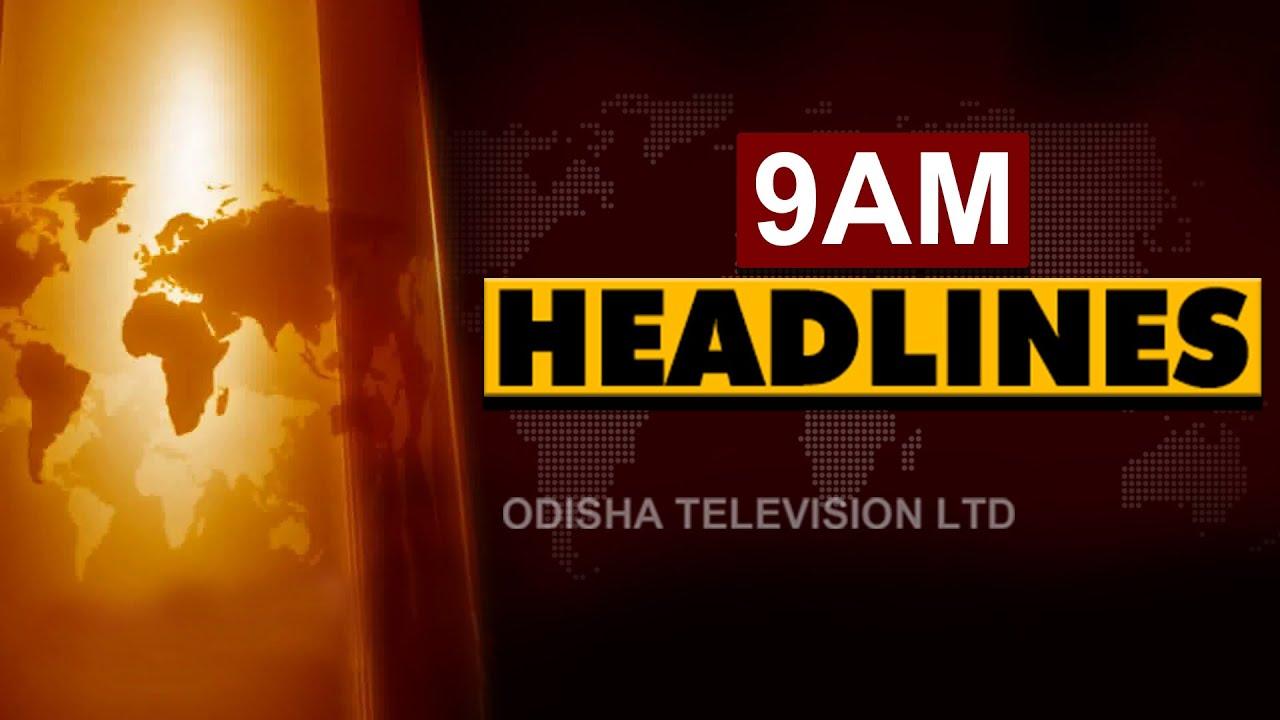 Download 9 AM Headlines 19 October   Odisha TV