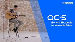 BOSS OC-5 Octave - Sound Example for Acoustic Guitar