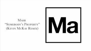 """Mash """"Somebody"""