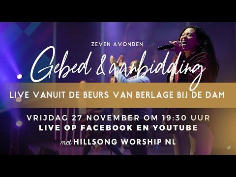 Vrijdag 19:30 LIVE Hillsong Worship NL vanuit Beurs van Berlage
