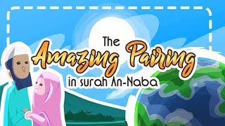 The Amazing Pairing in Surah An Naba | Linguistic Miracle of Quran